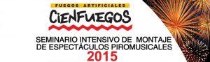Seminario intensivo de montaje de espectáculos piromusicales 2015