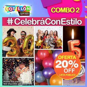 Combo 2 #CelebráConEstilo